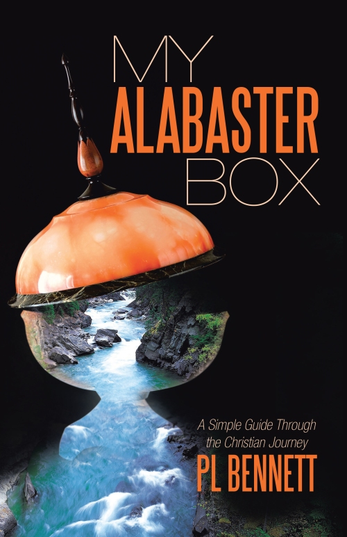 My Alabaster Box: A Simple Guide Through the Christian Journey